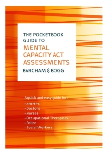 EBOOK: The Pocketbook Guide to Mental Capacity Act Assessments, EPUB eBook