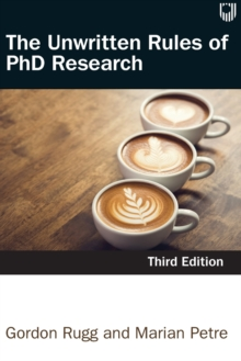 The Unwritten Rules of PhD Research 3e, Paperback / softback Book