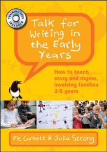 Talk for Writing in the Early Years: How to teach story and rhyme, involving families 2-5 years, DVD video Book