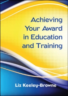 Achieving Your Award in Education and Training, Paperback / softback Book