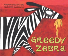 Greedy Zebra, Paperback Book