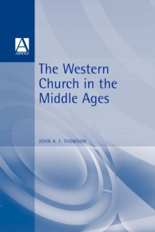 The Western Church in the Middle Ages, Paperback / softback Book