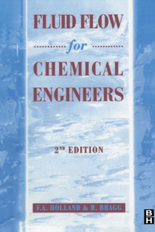 Fluid Flow for Chemical and Process Engineers, Paperback Book