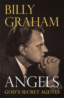 Angels : God's Secret Agents, Paperback / softback Book