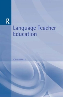 Language Teacher Education : The Reflective Trainer, Paperback Book