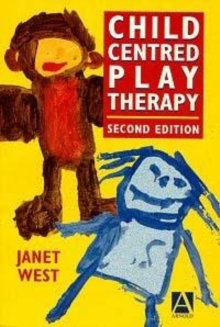 Child-Centred Play Therapy, Paperback Book
