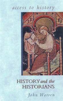 Access To History: History and the Historians, Paperback Book