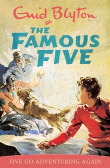 Famous Five: Five Go Adventuring Again : Book 2, Paperback Book