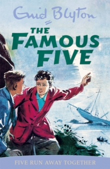 Famous Five: Five Run Away Together : Classic cover edition: Book 3, Paperback Book