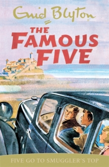 Famous Five: Five Go To Smuggler's Top : Classic cover edition: Book 4, Paperback Book