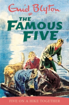 Famous Five: Five On A Hike Together : Book 10, Paperback Book