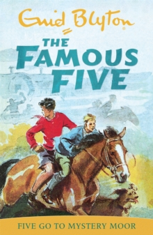 Famous Five: Five Go To Mystery Moor : Classic cover edition: Book 13, Paperback Book