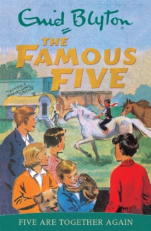 Famous Five: Five Are Together Again : Book 21, Paperback Book