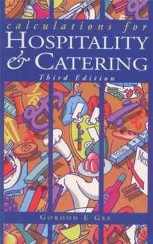 Calculations For Hospitality & Catering 3ed, Paperback / softback Book