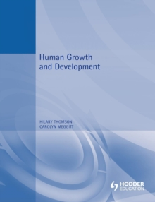 Human Growth and Development for Health and Social Care, Paperback Book