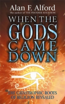 When the Gods Came Down, Paperback Book