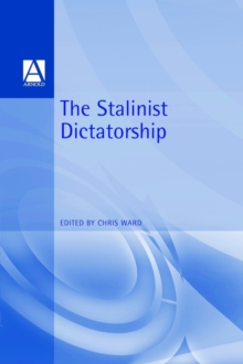 The Stalinist Dictatorship, Paperback Book