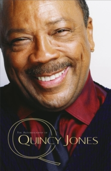 Q - the Autobiography of Quincy Jones, Paperback Book