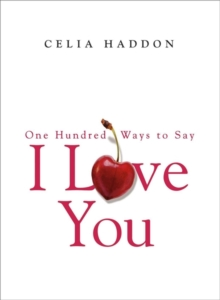One Hundred Ways to Say I Love You, Paperback Book