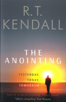 The Anointing : Yesterday, Today, Tomorrow, Paperback Book
