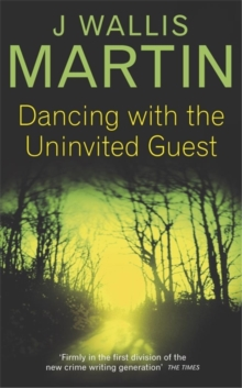 Dancing with the Uninvited Guest, Paperback / softback Book