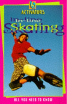 Activators In Line Skating, Paperback Book