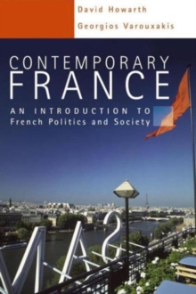 Contemporary France : An Introduction to French Politics and Society, Paperback / softback Book