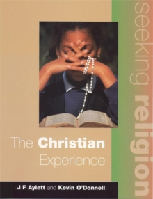 Seeking Religion: The Christian Experience 2nd Ed, Paperback Book