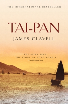 Tai-Pan : The Second Novel of the Asian Saga, Paperback / softback Book