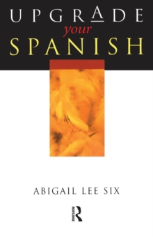 Upgrade Your Spanish, Paperback / softback Book