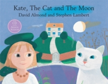 Kate, the Cat and the Moon, Paperback Book