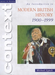 Access to History Context: An Introduction to Modern British History 1900-1999, Paperback / softback Book