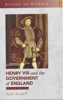 Access to History: Henry VIII and the Government of England, Paperback Book
