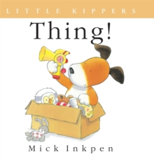 Kipper: Little Kipper Thing!, Paperback Book