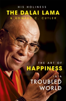 The Art of Happiness in a Troubled World, Paperback Book