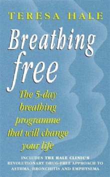 Breathing Free : The 5-day Breathing Programme That Can Change Your Life, Paperback Book