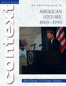 Access to History Context: An Introduction to American History, 1860-1990, Paperback Book