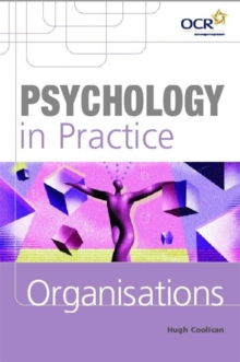Psychology in Practice : Organisations, Paperback Book