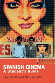 Spanish Cinema : A Student's Guide, Paperback Book
