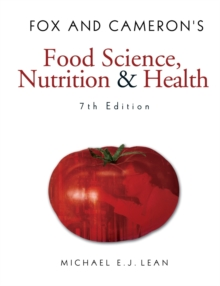 Fox and Cameron's Food Science, Nutrition & Health, 7th Edition, Paperback Book