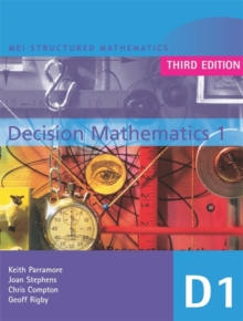 MEI Decision Mathematics 1 3rd Edition, Paperback Book