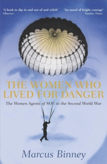 The Women Who Lived for Danger, Paperback Book