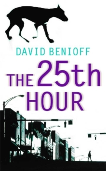 The 25th Hour, Paperback / softback Book