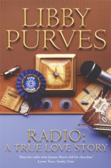 Radio : A True Love Story, Paperback Book