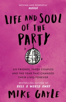 Life and Soul of the Party, Paperback / softback Book