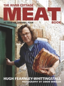 The River Cottage Meat Book, Hardback Book