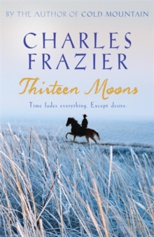 Thirteen Moons, Paperback Book