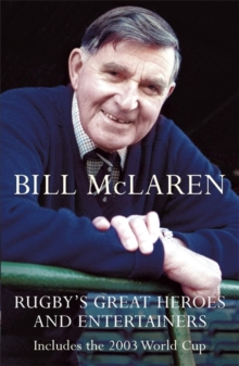 Rugby's Great Heroes and Entertainers, Paperback Book