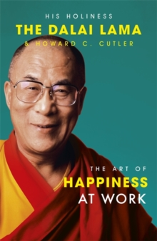 The Art of Happiness at Work, Paperback Book