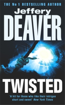 Twisted : Collected Stories of Jeffery Deaver, Paperback Book